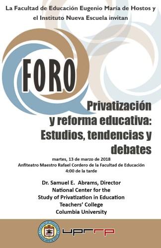 """afiche promocional para el Foro """"Privatización y reforma educativa: Estudios, tendencias y debates"""""""
